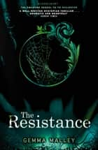 The Resistance ebook by