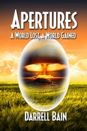A World Lost, A World Gained ebook by Darrell Bain