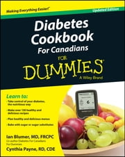 Diabetes Cookbook For Canadians For Dummies ebook by Ian Blumer,Cynthia Payne