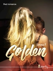 Golden eBook by Emma P.