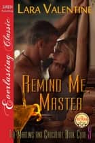 Remind Me, Master ebook by
