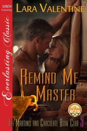Remind Me, Master ebook by Lara Valentine