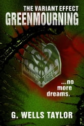 The Variant Effect: GreenMourning ebook by G. Wells Taylor
