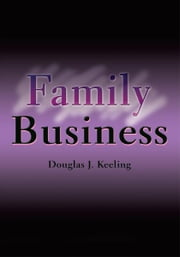 Family Business ebook by Douglas Keeling