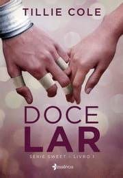Doce lar ebook by Tillie Cole, Flavia Souto Maior