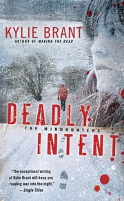 Deadly Intent ebook by Kylie Brant