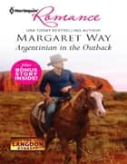Argentinian in the Outback & Cattle Rancher, Secret Son: Argentinian in the Outback\Cattle Rancher, Secret Son ebook by Margaret Way
