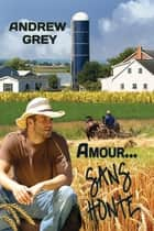 Amour… sans honte ebook by Andrew Grey, Judith Strauser