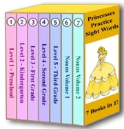 Princesses Practice Sight Words - 7 Books in 1! ebook by Nicole Adele Spry