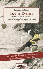 Come un Italiano - Mohamed vive da precario. Cerca un ebook by Kobo.Web.Store.Products.Fields.ContributorFieldViewModel