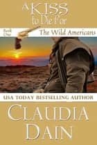A Kiss To Die For ebook by Claudia Dain