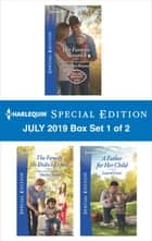 Harlequin Special Edition July 2019 - Box Set 1 of 2 ebook by Christine Rimmer, Shirley Jump, Laurel Greer