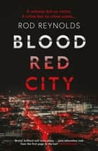 Blood Red City ebook by