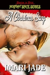A Christmas Song ebook by Imari Jade
