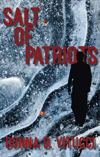 Salt of Patriots ebook by Donna D. Vitucci