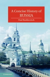 A Concise History of Russia ebook by Bushkovitch, Paul