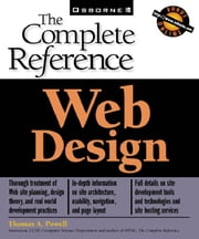 Web Design: The Complete Reference ebook by Powell, Thomas