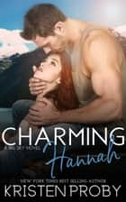 Charming Hannah ebook by Kristen Proby