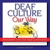 Deaf Culture, Our Way 4th Edition ebook by Roy K. Holcomb,Samuel K. Holcomb,Thomas K. Holcomb
