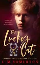 The Lucky Cat ebook by L.M. Somerton