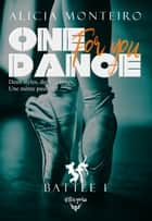 One dance for you - Battle 1 ebook by