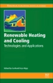Renewable Heating and Cooling - Technologies and Applications ebook by Gerhard Stryi-Hipp