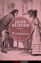 Persuasion (Diversion Classics) ebook by Jane Austen