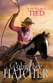 Fit to Be Tied ebook by Robin Lee Hatcher