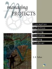 Managing Projects ebook by S.K Palhan