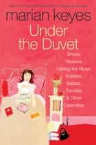 Under the Duvet ebook by Marian Keyes