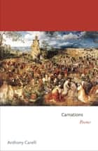 Carnations ebook by Anthony Carelli