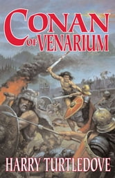 Conan of Venarium ebook by Harry Turtledove