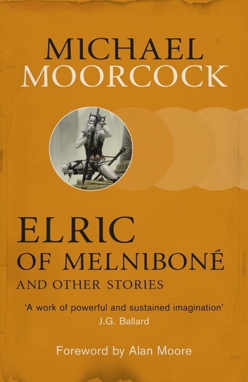 Elric of melnibon and other stories ebook by michael moorcock elric of melnibon and other stories ebook by michael moorcock fandeluxe Images