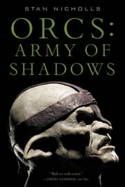 Orcs: Army of Shadows ebook by Stan Nicholls