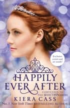 Happily Ever After (The Selection series) ebook by Kiera Cass