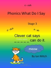 Phonics what do I say ebook by Ian Mitch