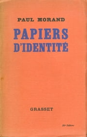 Papiers d'identité ebook by Paul Morand