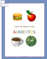 Easy Learning pictures. Alimentos ebook by Jose Remigio Gomis Fuentes Sr
