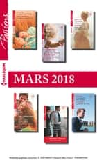 12 romans Passions + 1 gratuit (n°707 à 712 - Mars 2018) ebook by Collectif