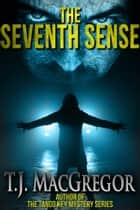 The Seventh Sense ebook by