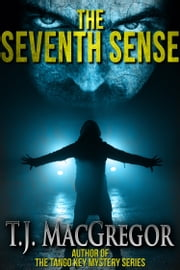 The Seventh Sense ebook by T. J. MacGregor