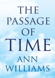 The Passage of Time ebook by Ann Williams