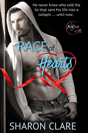 Race of Hearts - (A Sexy Standalone Contemporary Romance) ebook by Sharon Clare