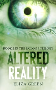 Altered Reality ebook by Eliza Green