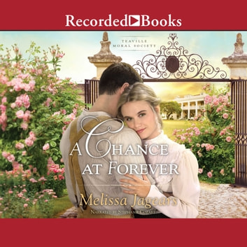 A Chance at Forever audiobook by Melissa Jagears