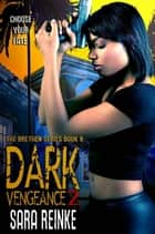 Dark Vengeance Part 2 ebook by Sara Reinke