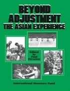 Beyond Adjustment: The Asian Experience ebook by Paul  Mr.  Streeten