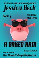 A Baked Ham ebook by Jessica Beck