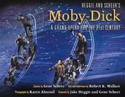 Heggie and Scheer's Moby-Dick - A Grand Opera for the Twenty-first Century ebook by Robert K. Wallace,Karen Almond