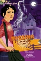 Missing 3 - La maison du crime ebook by Meg Cabot